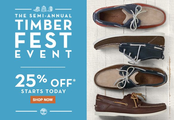 The semi-annual Timberfest Event. 25% off* starts today. Shop Now