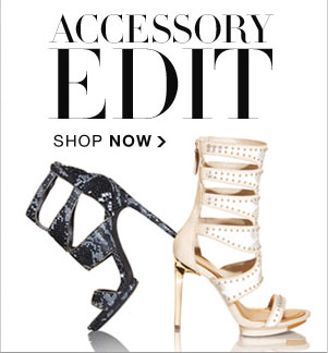 ACCESSORY EDIT SHOP NOW