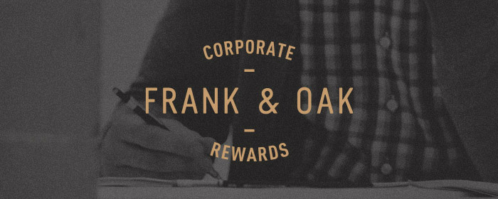 Frank & Oak Corporate Rewards