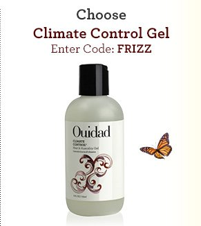 Climate Control Gel Enter Code: FRIZZ