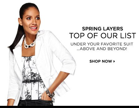 Spring Layers Top of our list Under your favorite suit above and beyond Shop Now