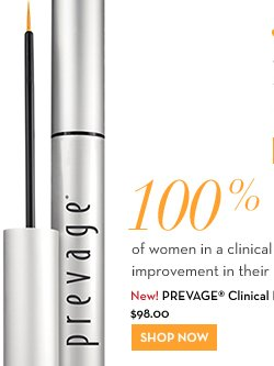 100 % of women in a clinical study showed an improvement in their lashes in just 2 weeks.* New! PREVAGE® Clinical Lash + Brow Enhancing Serum $98.00. SHOP NOW.