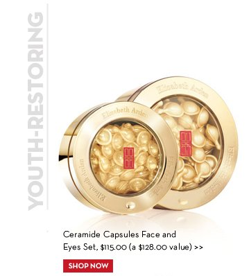 YOUTH-RESTORING. Ceramide Capsules Face and Eye Set, $115.00 (a $128.00 value). SHOP NOW.
