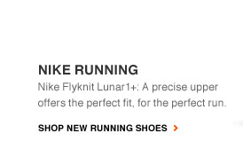 NIKE RUNNING | Nike Flyknit Lunar1+: A precise upper offers the perfect fit, for the perfect run. | SHOP NEW RUNNING SHOES