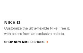 NIKEiD | Customize the ultra-flexible Nike Free iD with colors from an exclusive palette. | SHOP NEW NIKEiD SHOES