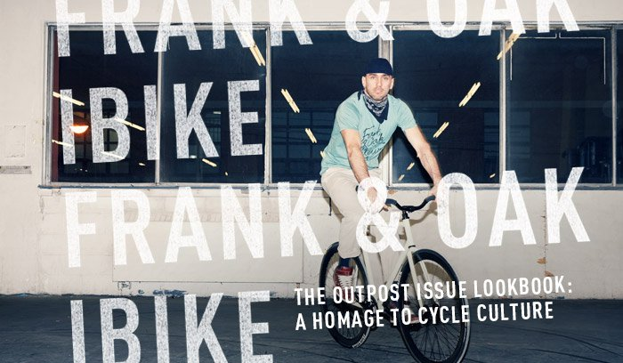 The Outpost Issue Lookbook: A Homage To Cycle Culture