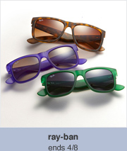 ray-ban -- ends 4/8
