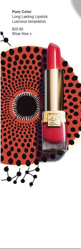 Pure Color Long Lasting Lipstick Luscious temptation. $25.00 Shop Now