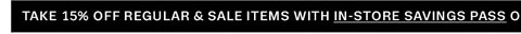 Take 15% off reguular & sale items with in-store savings pass