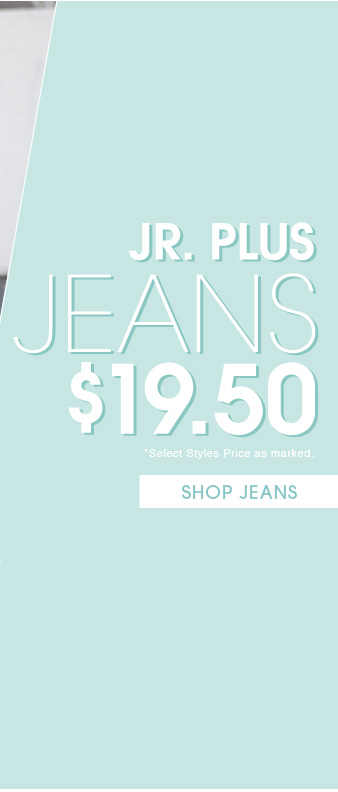 $19.50 Jr. Plus Jeans