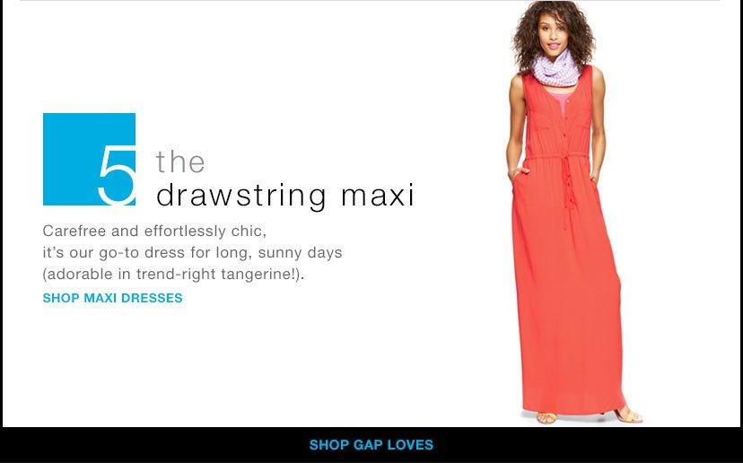 5 | the drawstring maxi | SHOP MAXI DRESSES | SHOP GAP LOVES