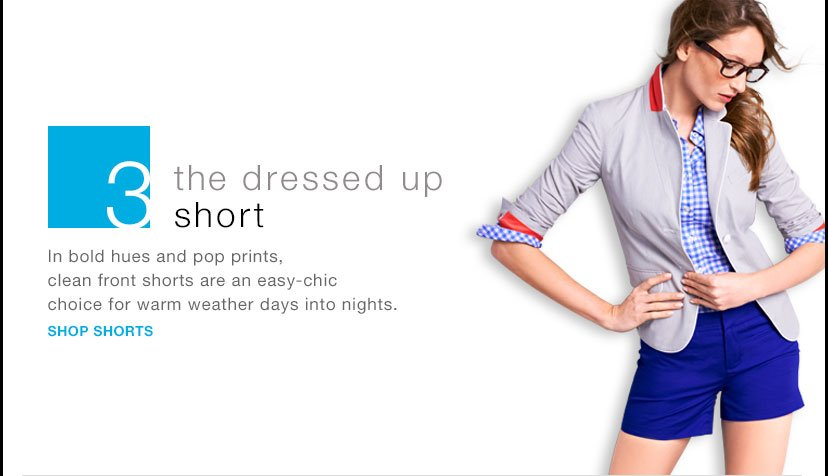 3 | the dressed up short | SHOP SHORTS