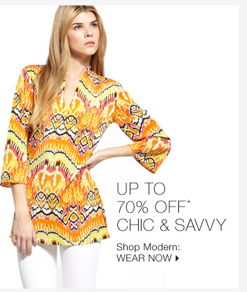 Up To 70% Off* Chic & Savvy