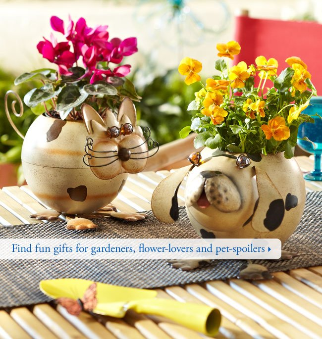 Find fun gifts for gardeners, flower-lovers and pet-spoilers