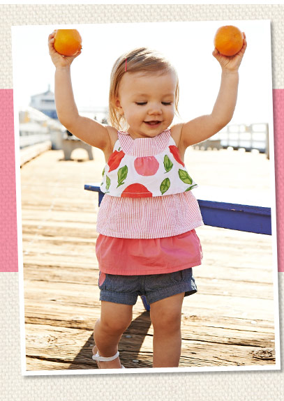 Just For Baby! Stylish and sweet for her! And cool & preppy for him! Sweet Fruit! Cute seersucker stripes, chambray and accessories for your little sweetie! Shop Baby Girl