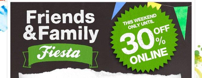 Friends & Family Fiesta