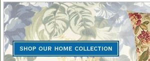 shop our home collection
