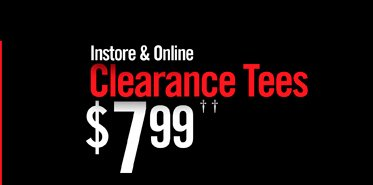 INSTORE & ONLINE CLEARANCE TEES $7.99††