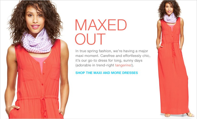 MAXED OUT | SHOP THE MAXI AND MORE DRESSES