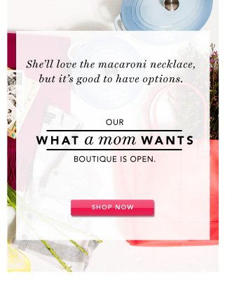 What a Mom Wants Boutique