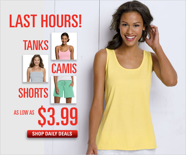 Tanks, Camis & Shorts as low as $3.99