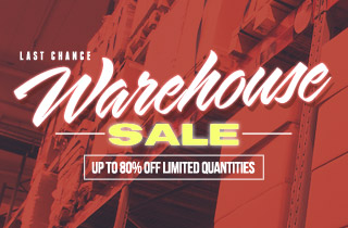 Last Chance Warehouse Sale