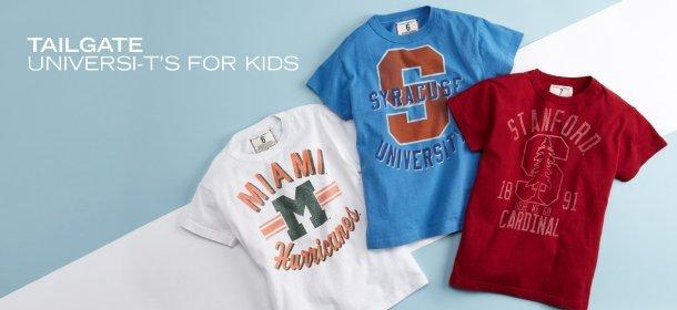 TAILGATE:  UNIVERSI-T'S FOR KIDS, Event Ends April 10, 9:00 AM PT >