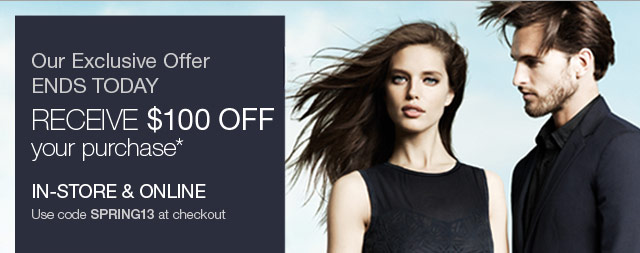 Our Exclusive Offer Ends Today - Receive $100 Off your Purchase