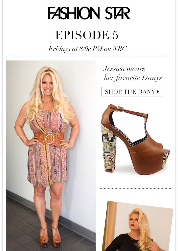 Jessica wears her favorite Danys on Fashion Star Episode 5 + 15% OFF and Free Ship Ends Tomorrow!