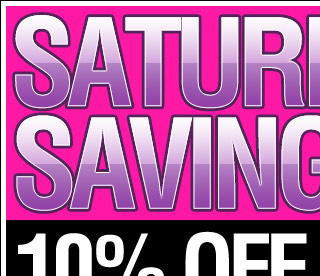 Saturday Savings 10% OFF Your Entire Order! USE CODE: SAT10