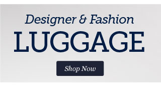 Shop Designer & Fashion Luggage