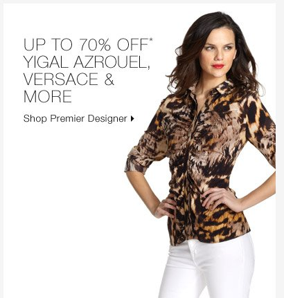 Up To 70% Off* Yigal Azrouel, Versace & More