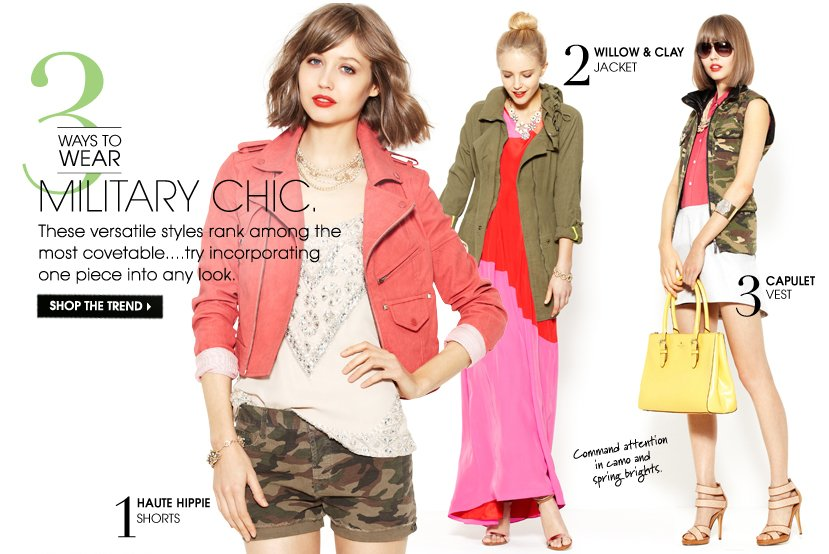 3 WAYS TO WEAR MILITARY CHIC. SHOP THE TREND