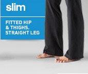 Shop Ultimate Slim Pants  »
