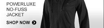 Shop Powerluxe No-Fuss Jacket  »