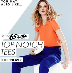 UP TO 65% OFF TOP NOTCH TEES