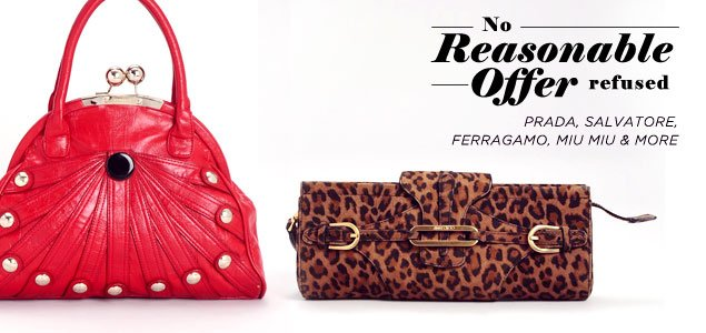 No Reasonable Offers Refused: Prada, Salvatore Ferragamo, Miu Miu & more