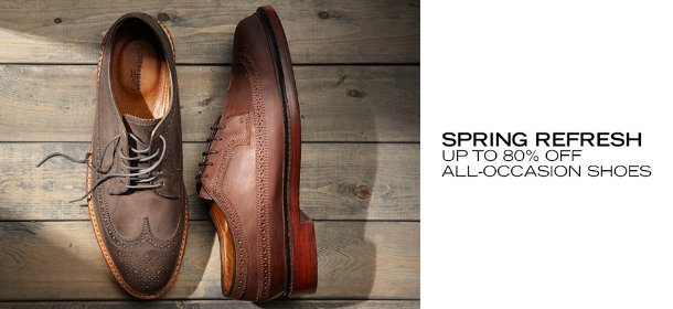SPRING REFRESH: UP TO 80% OFF ALL-OCCASION SHOES, Event Ends April 10, 9:00 AM PT >
