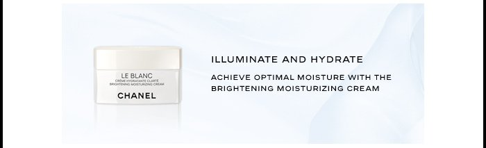 ILLUMINATE AND HYDRATE 