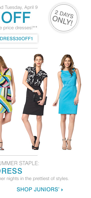TWO DAYS ONLINE ONLY! Monday, April 8 and Tuesday, April 9. 30% off all regular and sale price dresses!** Shop Juniors' dresses.