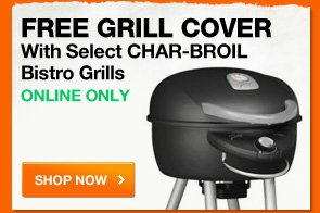 FREE grill cover with select Char-Broil Bistro Grills