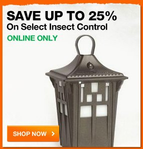 Save up to 25% on select insect control