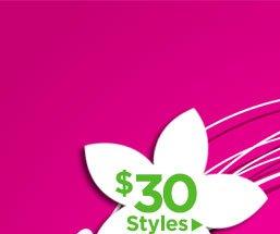 $30 Styles