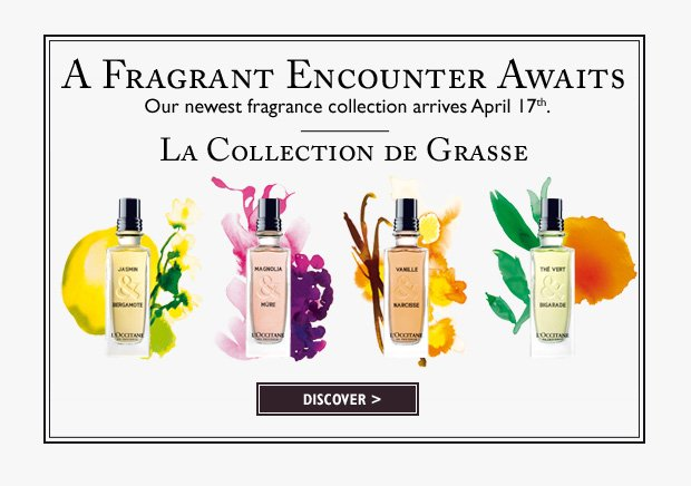 L'OCCITANE's newest fragrance collection arrives April 17th.  Discover La Collection de Grasse