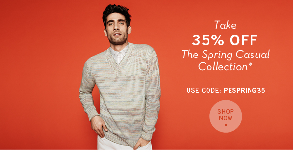 Take 35% Off the Spring Casual Collection, Plus Free Shipping