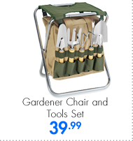Gardener Chair and Tools Set 39.99
