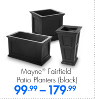Mayne® Fairfield Patio Planters (black) 99.99-179.99