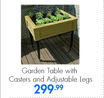 Garden Table with Casters and Adjustable Legs 299.99
