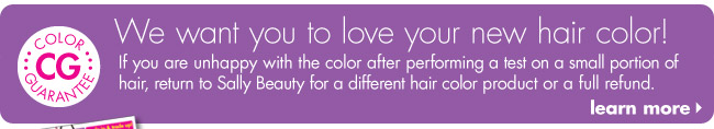 we want you to love your new hair color!