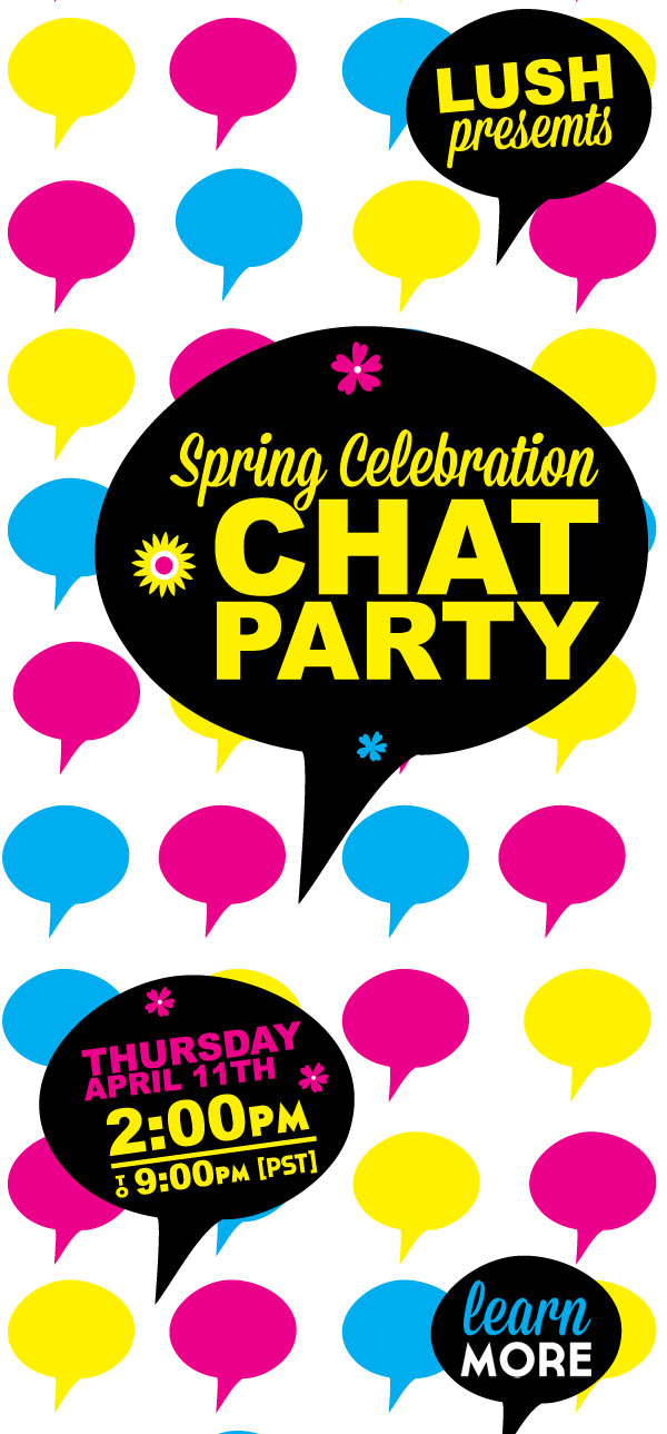 LUSH Presents: Spring Celebration Chat Party